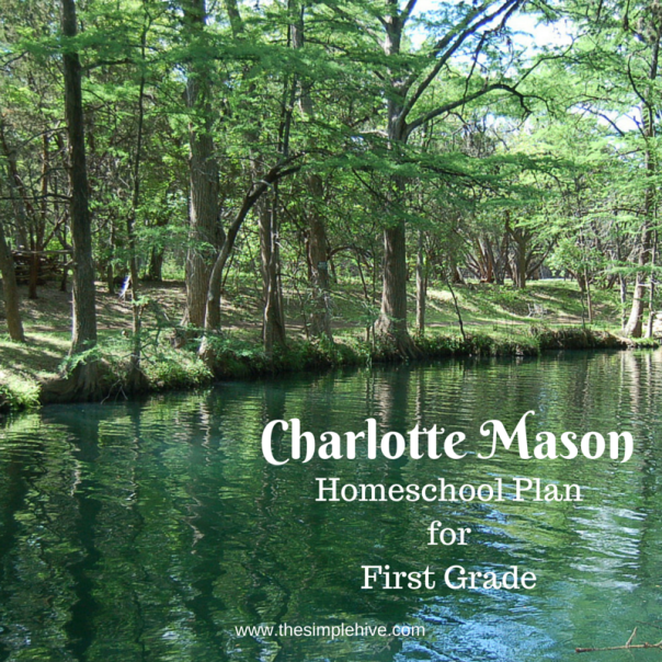 Charlotte Mason Homeschool Plan for First Grade