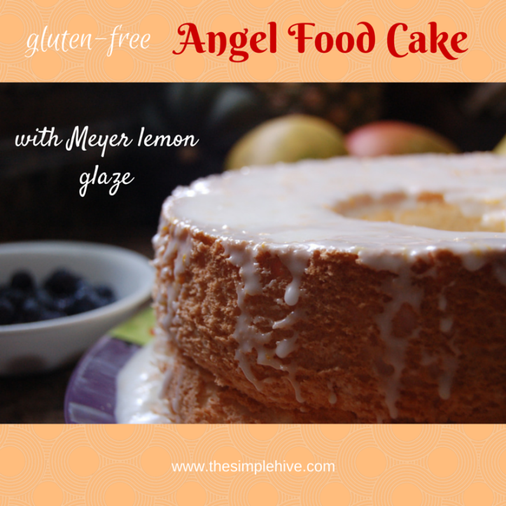 Gluten-free Angel Food Cake with Meyer Lemon Glaze - The Simple Hive